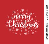merry christmas vector text... | Shutterstock .eps vector #761416105