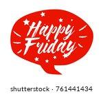 happy friday  beautiful... | Shutterstock .eps vector #761441434