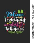 christmas quote  lettering.... | Shutterstock .eps vector #761462989