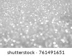 silver background abstract... | Shutterstock . vector #761491651