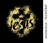 bible lettering. christian art. ... | Shutterstock .eps vector #761547865