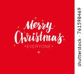 merry christmas everyone. ... | Shutterstock .eps vector #761598469