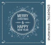 christmas and new year wishes... | Shutterstock .eps vector #761604625