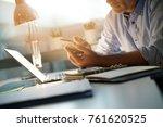 closeup of businessman using... | Shutterstock . vector #761620525