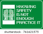 knowing safety is not enough... | Shutterstock .eps vector #761621575