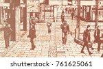 people walk in a public place.... | Shutterstock .eps vector #761625061