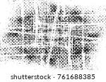grunge black and white pattern. ... | Shutterstock . vector #761688385