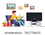 father sitting on armchair... | Shutterstock .eps vector #761776615