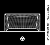 soccer goal with ball. football ... | Shutterstock . vector #761783821