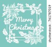 flower frame for merry... | Shutterstock .eps vector #761787019