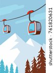 winter mountains cable car  ski ... | Shutterstock .eps vector #761820631