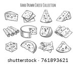 cheese sketch set. vector... | Shutterstock .eps vector #761893621