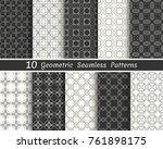 set of seamless geometric... | Shutterstock .eps vector #761898175