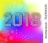 happy new year 2018 background... | Shutterstock . vector #761904154
