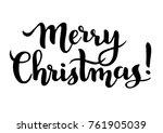merry christmas vector text in...   Shutterstock .eps vector #761905039