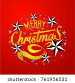merry christmas everyone ... | Shutterstock .eps vector #761956531