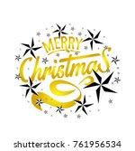 merry christmas everyone ... | Shutterstock .eps vector #761956534