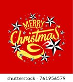 merry christmas everyone ... | Shutterstock .eps vector #761956579