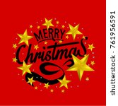 merry christmas everyone ... | Shutterstock .eps vector #761956591