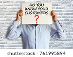 do you know your customers... | Shutterstock . vector #761995894