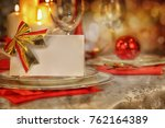 festive table with candles and... | Shutterstock . vector #762164389
