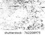 grunge black and white pattern. ... | Shutterstock . vector #762208975