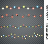garlands. christmas led glowing ... | Shutterstock .eps vector #762226201