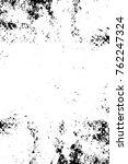 grunge black and white pattern. ... | Shutterstock . vector #762247324