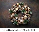 christmas wreath made of... | Shutterstock . vector #762248401