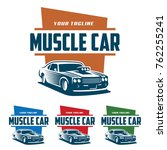 template of muscle car logo ... | Shutterstock .eps vector #762255241