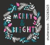 merry bright print design | Shutterstock .eps vector #762282625
