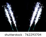 firework of sparkling candles... | Shutterstock . vector #762293704