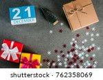december 21st. image 21 day of...   Shutterstock . vector #762358069