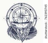 compass and mountains tattoo... | Shutterstock .eps vector #762393745