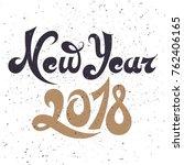 new year 2018.hand drawn... | Shutterstock .eps vector #762406165