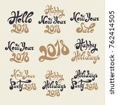 set of hand lettering new year ... | Shutterstock .eps vector #762414505