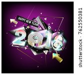 happy new year 2018 colorful 3d ... | Shutterstock .eps vector #762550381