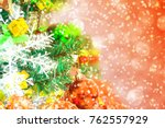 tree and christmas decorations. ... | Shutterstock . vector #762557929