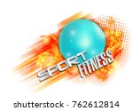 fitness text background ball   Shutterstock .eps vector #762612814