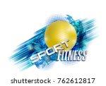 fitness text background ball   Shutterstock .eps vector #762612817