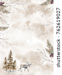 watercolor winter illustration... | Shutterstock . vector #762619027