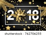 grey 2018 new year background... | Shutterstock .eps vector #762706255