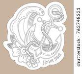 sketch of old school anchor... | Shutterstock .eps vector #762748321
