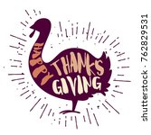 turkey with lettering text... | Shutterstock .eps vector #762829531