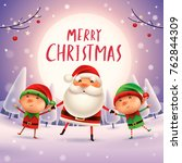 merry christmas  santa claus...   Shutterstock .eps vector #762844309