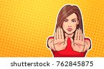 woman showing stop sign with... | Shutterstock .eps vector #762845875