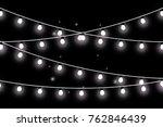 christmas lights isolated on... | Shutterstock .eps vector #762846439