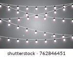 christmas lights isolated on... | Shutterstock .eps vector #762846451