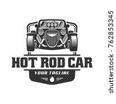 template of hot rod car logo ... | Shutterstock .eps vector #762853345