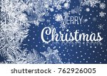 2018 new year on ice frosted... | Shutterstock .eps vector #762926005